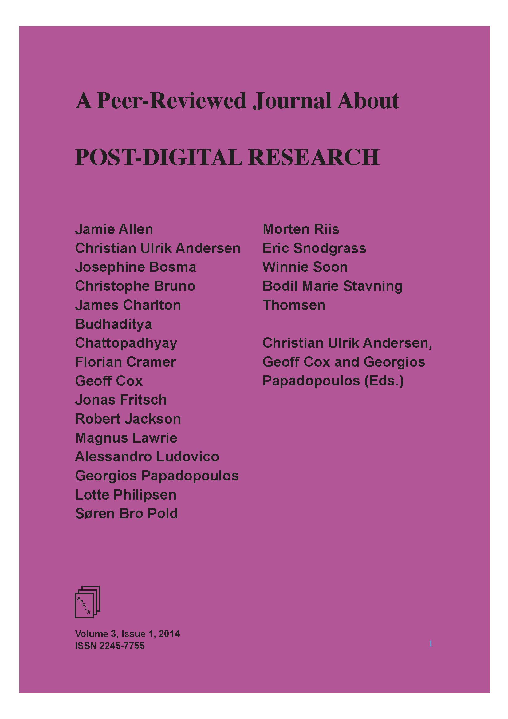View Vol. 3 No. 1 (2014): Post-digital Research